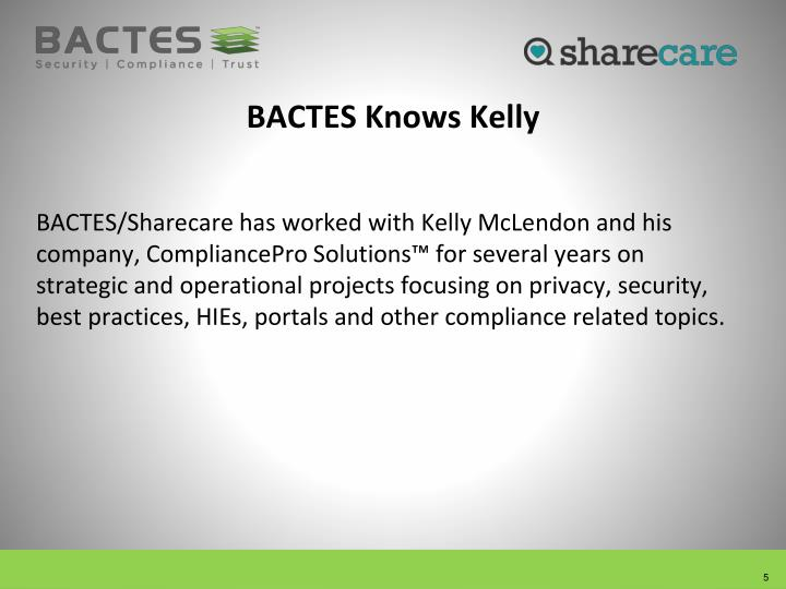 BACTES Knows Kelly