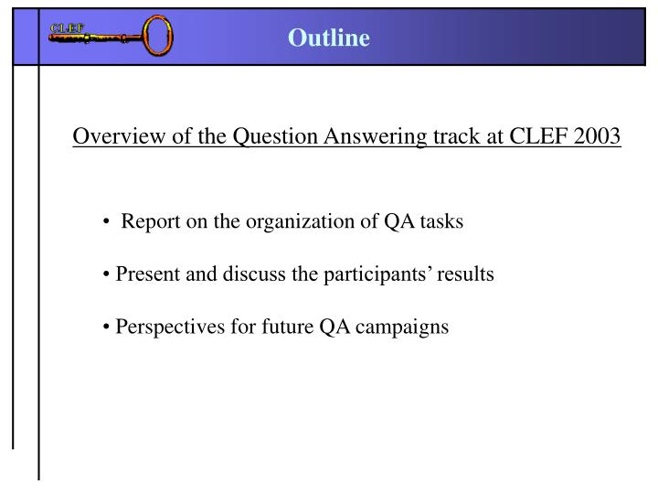Overview of the Question Answering track at CLEF 2003
