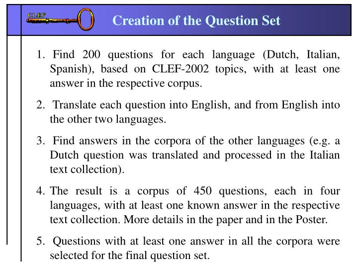 Find 200 questions for each language (Dutch, Italian, Spanish), based on CLEF-2002 topics, with at least one answer in the respective corpus.