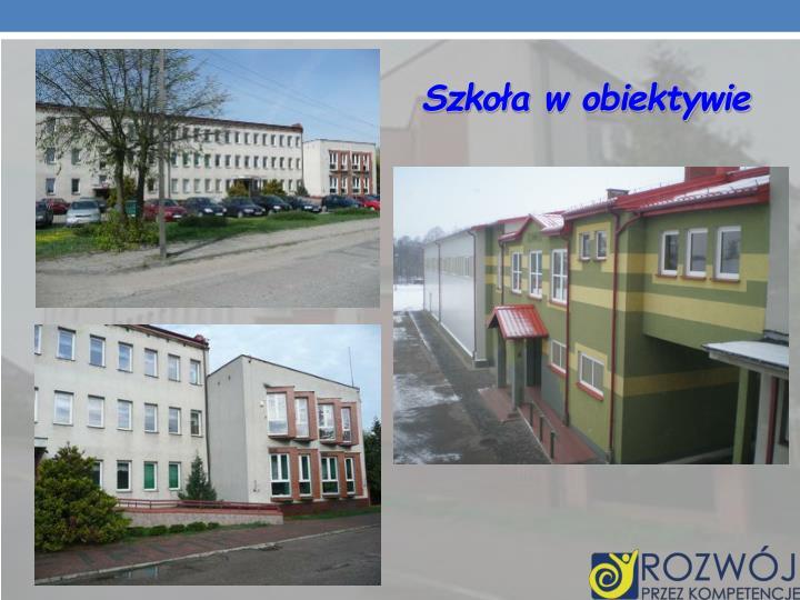 Szkoła w obiektywie