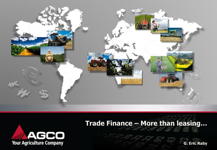 Trade Finance – More than leasing…