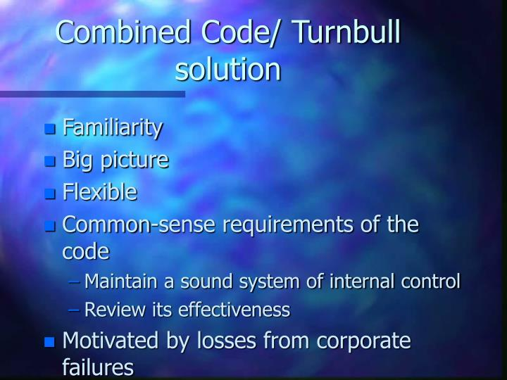 Combined Code/ Turnbull solution