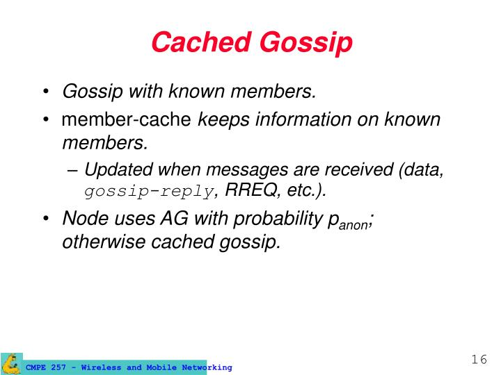 Cached Gossip