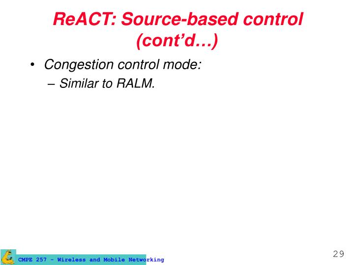 ReACT: Source-based control (cont'd…)