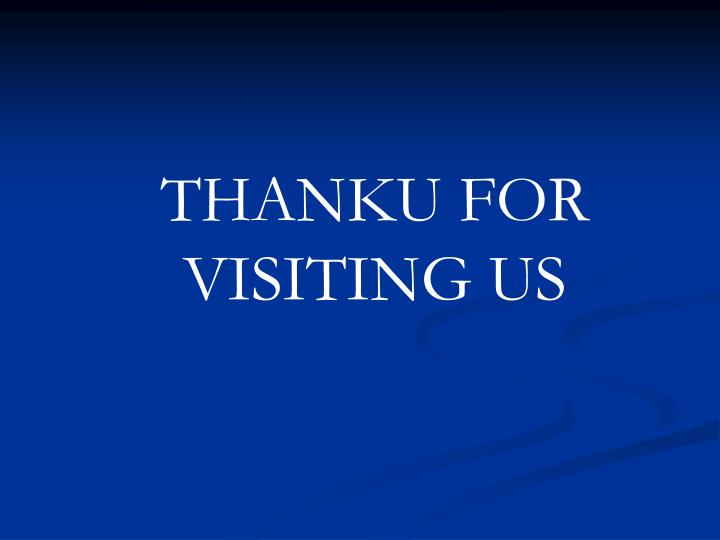 THANKU FOR VISITING US
