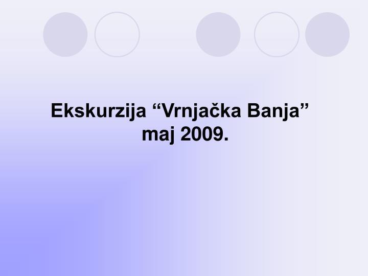 """Ekskurzija """"Vrnjačka Banja"""""""