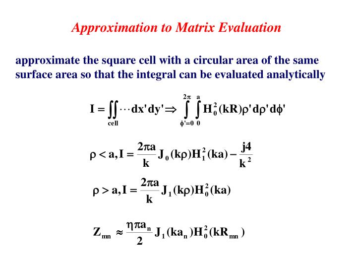 Approximation to Matrix Evaluation