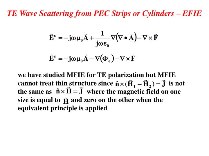 TE Wave Scattering from PEC Strips or Cylinders – EFIE