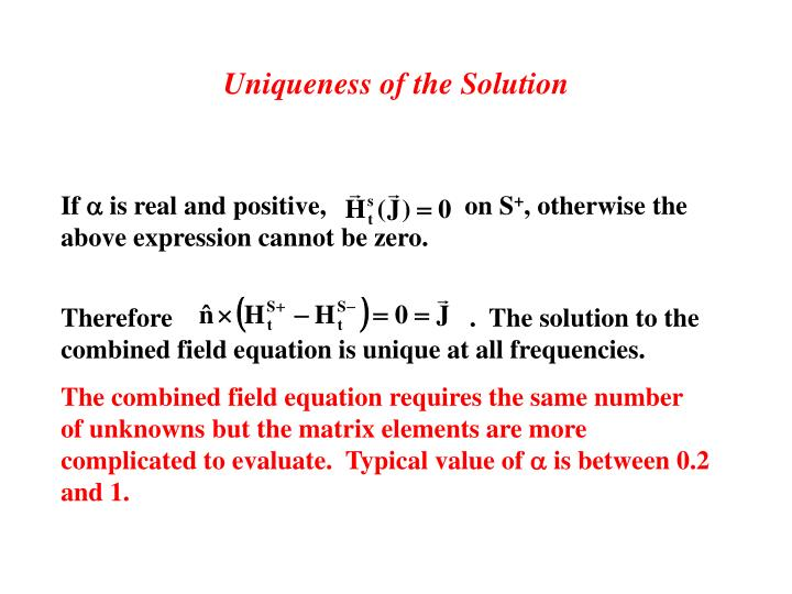 Uniqueness of the Solution