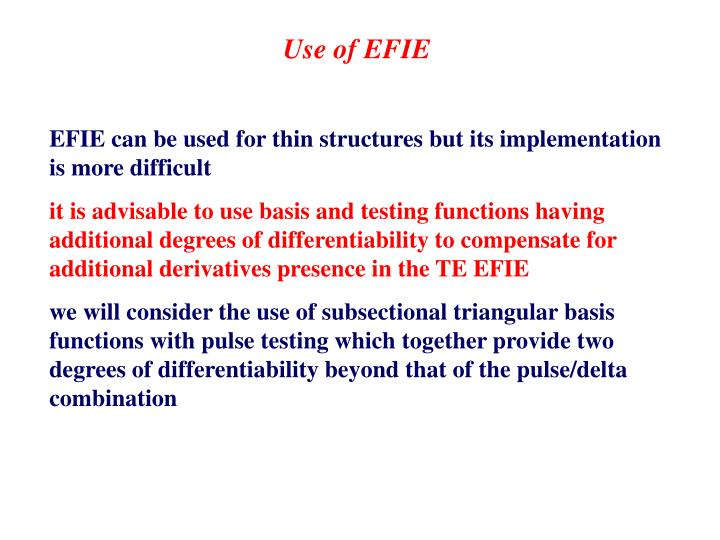 Use of EFIE