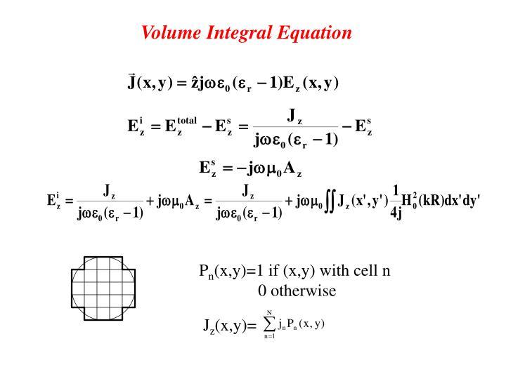 Volume Integral Equation