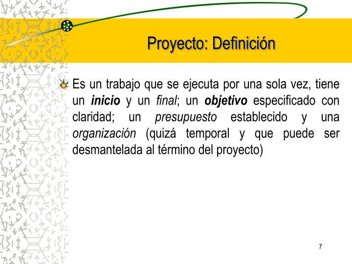 Proyecto: Definición