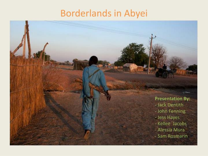 Borderlands in abyei