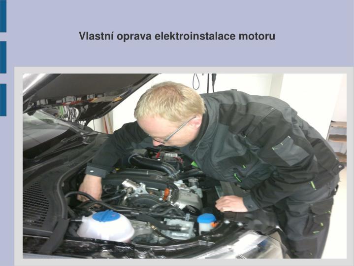 Vlastní oprava elektroinstalace motoru