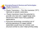 emerging research devices and technologies plastic transistors