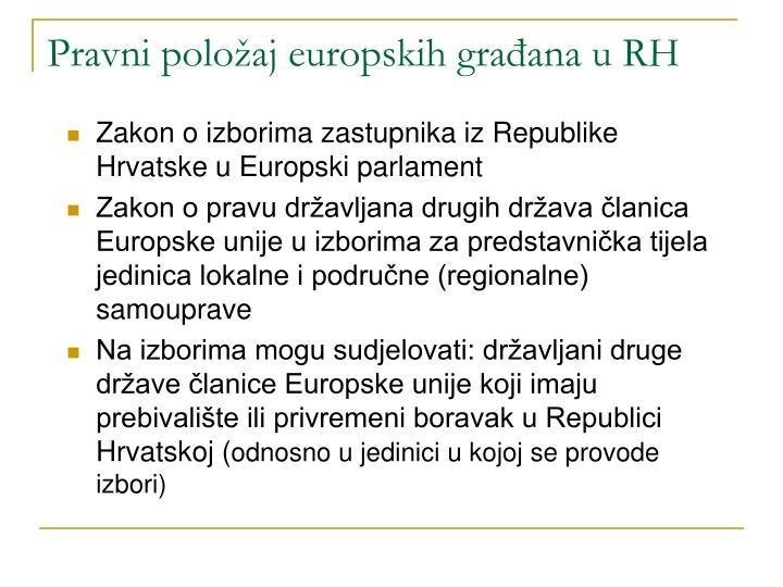 Pravni položaj europskih građana u RH