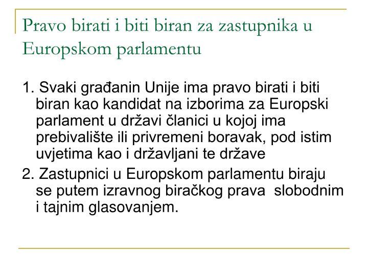 Pravo birati i biti biran za zastupnika u Europskom parlamentu