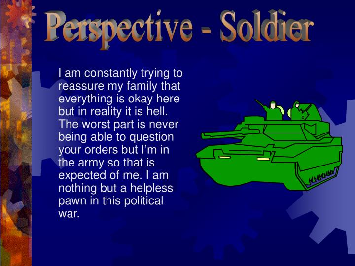 Perspective - Soldier