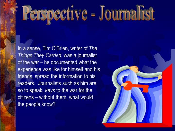 Perspective - Journalist