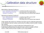 calibration data structure