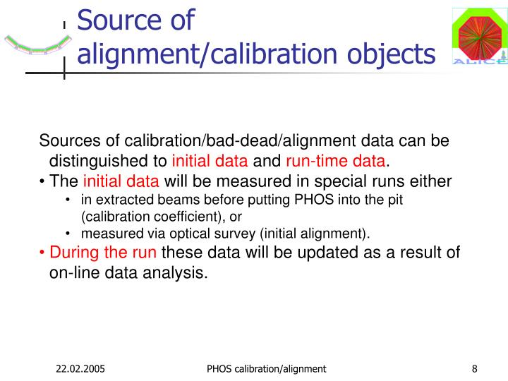 Source of alignment/calibration object