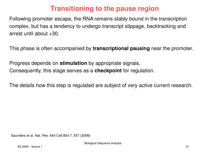 Transitioning to the pause region