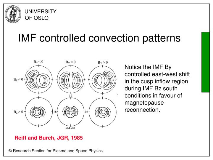 IMF controlled convection patterns