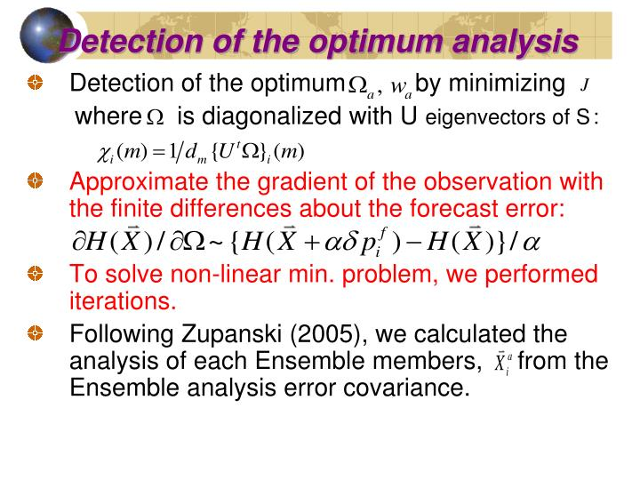 Detection of the optimum analysis