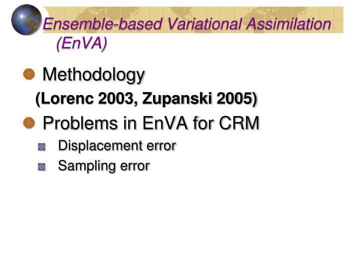 Ensemble-based Variational Assimilation (EnVA)