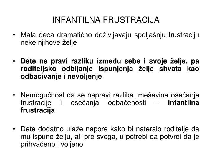 INFANTILNA FRUSTRACIJA