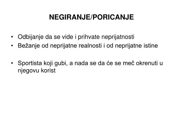 NEGIRANJE/PORICANJE