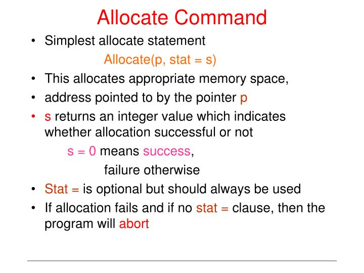 Allocate Command