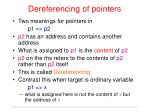 dereferencing of pointers