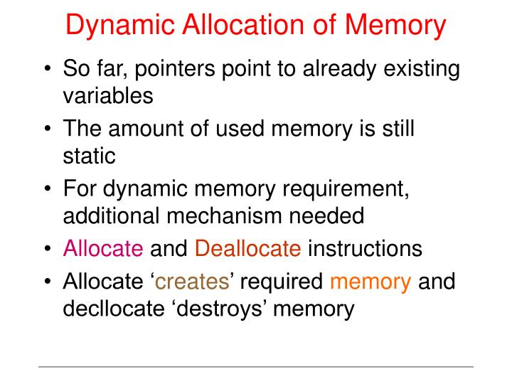 Dynamic Allocation of Memory