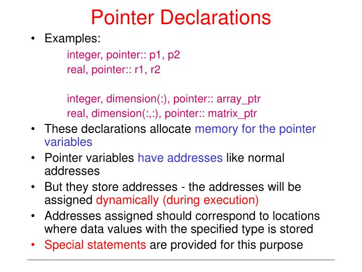Pointer Declarations