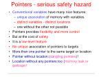 pointers serious safety hazard
