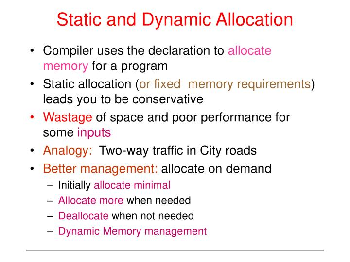 Static and Dynamic Allocation
