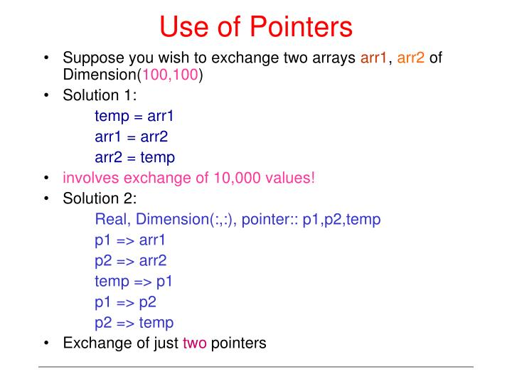 Use of Pointers