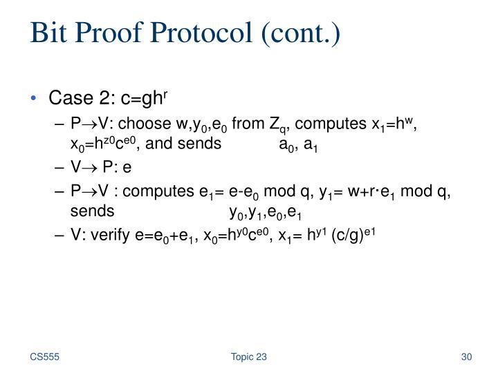 Bit Proof Protocol (cont.)