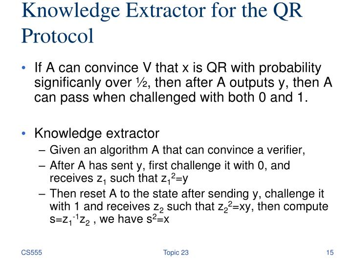 Knowledge Extractor for the QR Protocol