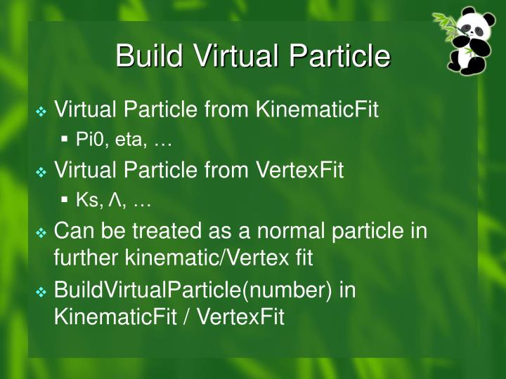 Build Virtual Particle