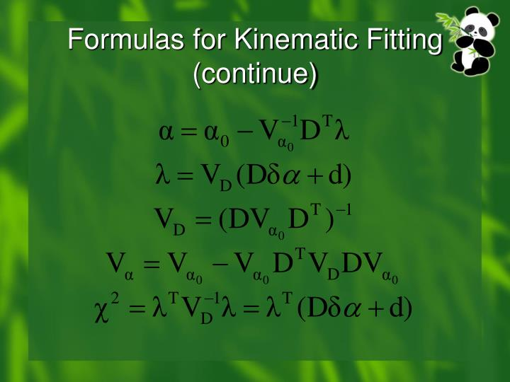 Formulas for Kinematic Fitting (continue)