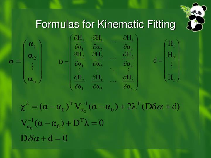 Formulas for Kinematic Fitting