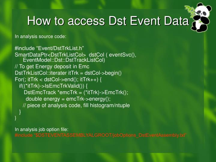 How to access Dst Event Data
