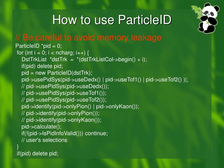 How to use ParticleID