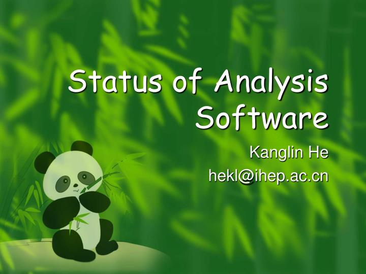 Status of analysis software