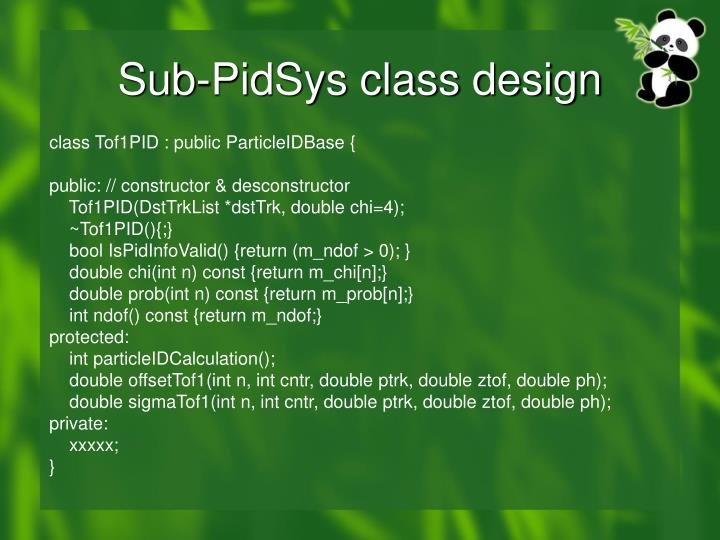 Sub-PidSys class design