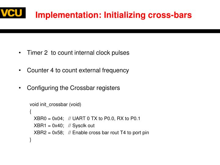 Implementation: Initializing cross-bars