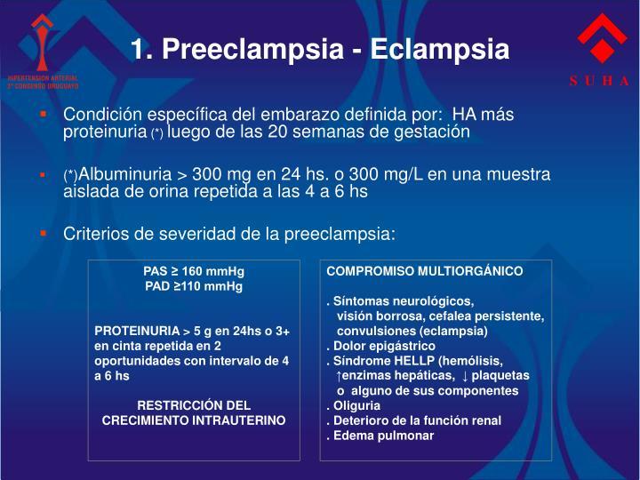 1. Preeclampsia - Eclampsia