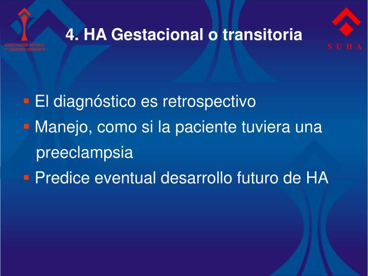 4. HA Gestacional o transitoria